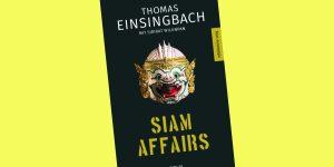 Asian-Crime: Der dritte Thriller von Thomas Einsingbach.
